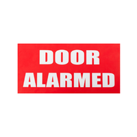 "Plastic ""Door Alarmed"" Sign"