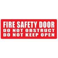 "METAL"" FIRE SAFETY DOOR – DO NOT OBSTRUCT – DO NOT KEEP OPEN"" (Red)"